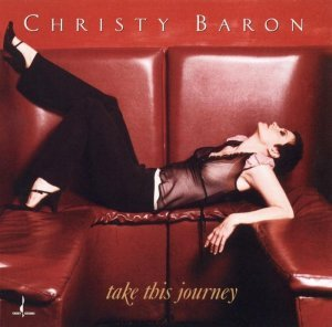 Christy Baron - Take This Journey (2002) [HDtracks]