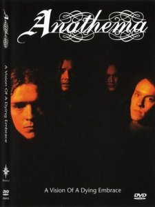 Anathema - A Vision Of A Dying Embrace [1997] (DVD-video)