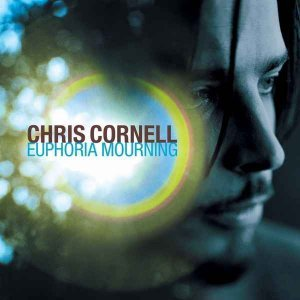 Chris Cornell - Euphoria Morning (1999) [Remastered 2015]