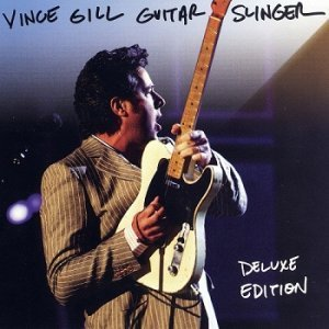 Vince Gill - Guitar Slinger (Deluxe Edition) (2011)