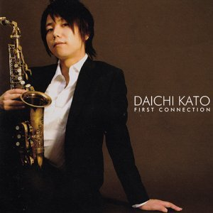 Daichi Kato - First Connection (2011)