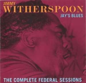 Jimmy Witherspoon - Jay's Blues (1990)