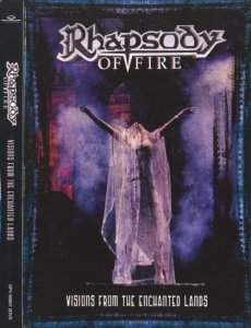 Rhapsody Of Fire - Visions from the Enchanted Lands 2007 (DVD-video)