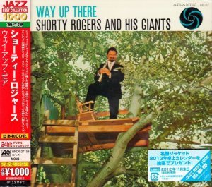 Shorty Rogers & His Giants - Way Up There (1955) [2012 Japan 24-bit Remaster]