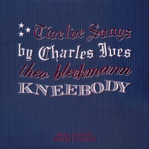 Theo Bleckmann & Kneebody - Twelve Songs By Charles Ives (2008)