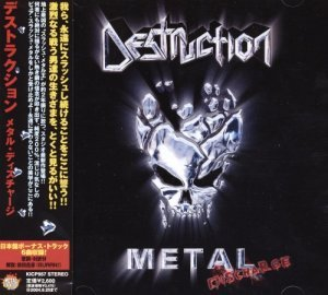 Destruction - Metal Discharge (2003) [Japan Edit.]