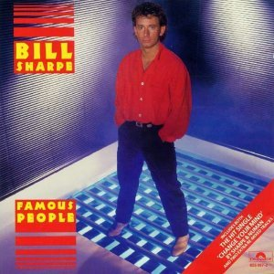Bill Sharpe - Famous People (1985)
