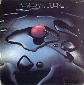 Beverly & Duane - Beverly & Duane (1978)