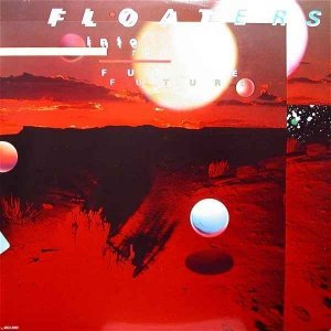 The Floaters - Float Into The Future (1979)