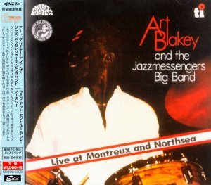 Art Blakey - Live At Montreux and Northsea (1980) [2015 Japan]