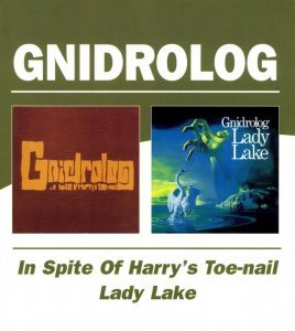 Gnidrolog - In Spite Of Harry's Toe Nail / Lady Lake (1972)