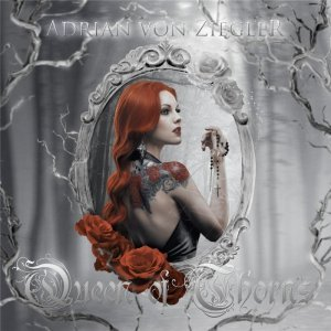 Adrian Von Ziegler - Queen Of Thorns (2014) FLAC