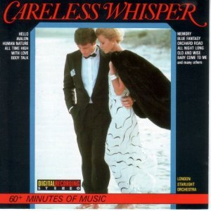 London Starlight Orchestra - Careless Whisper: 20 Topsongs of Today (1986)