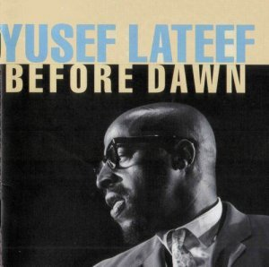 Yusef Lateef - Before Dawn (1957)