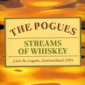 The Pogues - Streams Of Whiskey (2002)