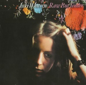 Jaki Whitren - Raw But Tender (1973) (2006)