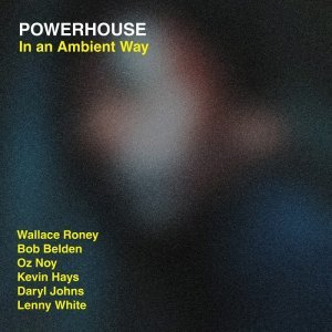 Powerhouse - In An Ambient Way (2015) [HDTracks]