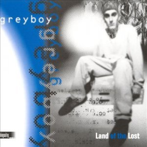 Greyboy - Land Of The Lost (1995)