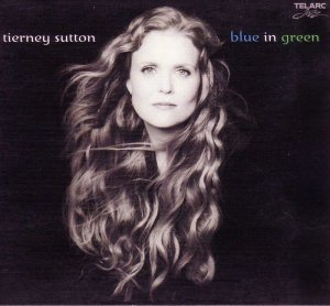 Tierney Sutton - Blue In Green (2001)