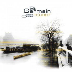 St. Germain - Tourist (2000) [2012] [HDtracks]