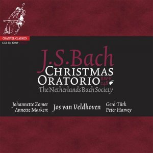Jos van Veldhoven, The Netherlands Bach Society - J.S.Bach: Christmas Oratorio, BWV 248 (2003/2009) [HDtracks]