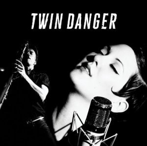 Twin Danger - Twin Danger (2015)