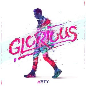 Arty - Glorious (2015)