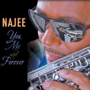Najee - You, Me And Forever (2015)