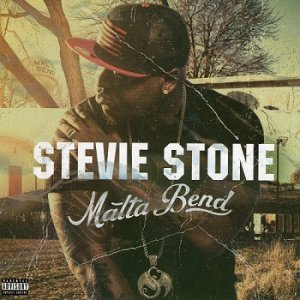 Stevie Stone - Malta Bend (2015)