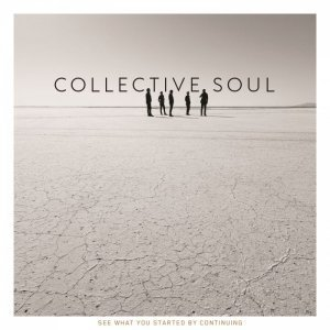 Collective Soul - See What You Started by Continuing (2015) [HDTracks]
