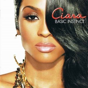 Ciara - Basic Instinct [Japanese Edition] (2010)