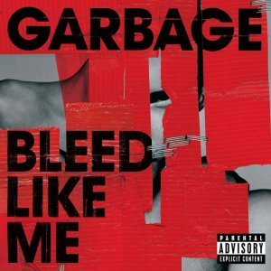 Garbage - Bleed Like Me (2005) [2015] [HDtracks]