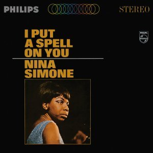Nina Simone - I Put A Spell On You (1965) [2013] [HDtracks]