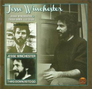 Jesse Winchester - Jesse Winchester/Third Down 110 To Go (1970-72) (2012)