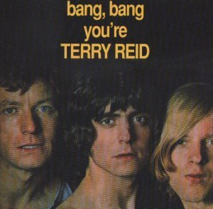 Terry Reid - Bang Bang You're Terry Reid 1968