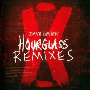 Dave Gahan - Hourglass Remixes (2008)