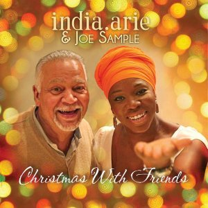 India.Arie & Joe Sample - Christmas With Friends (2015)