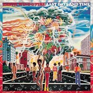 Earth, Wind & Fire - Last Days And Time (1972) [2012] [HDtracks]
