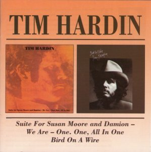 Tim Hardin - Suite For Susan Moore / Bird On The Wire (1969-1970) (1999)