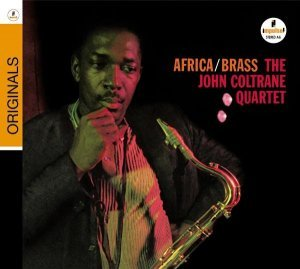 John Coltrane - Africa/Brass (1961) [2008] [HDTracks]