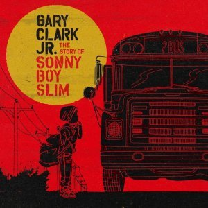 Gary Clark Jr. - The Story Of Sonny Boy Slim (2015) [HDTracks]