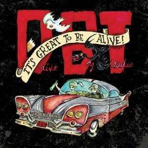 Drive-By Truckers - It's Great to Be Alive! (2015) [3CD live]