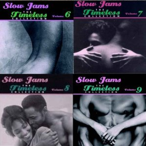 VA - Slow Jams: The Timeless Collection Volume 6-9 (1996-2003)