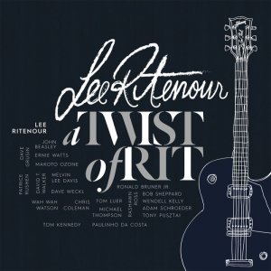 Lee Ritenour - A Twist Of Rit (2015) [HDTracks]