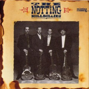 The Notting Hillbillies - Missing... presumed having a good time (1990)