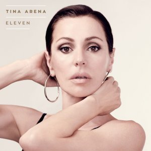 Tina Arena - Eleven (Deluxe Edition) (2015)