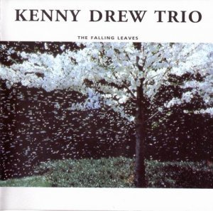 Kenny Drew Trio - The Falling Leaves (1997)