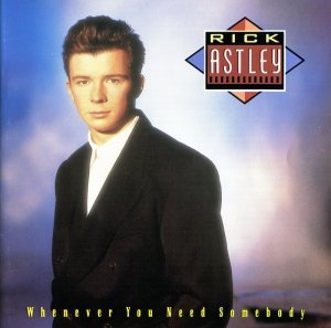 Rick Astley - Whenever You Need Somebody (1987)
