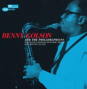 Benny Golson - Benny Golson And The Philadelphians (1958)