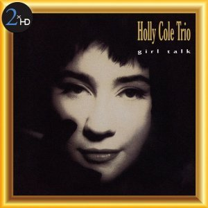 Holly Cole Trio - Girl Talk (1990) [2013] [HDTracks]